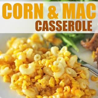 Corn & Mac Casserole.
