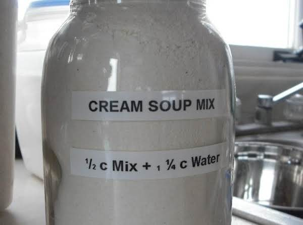 This Mix Is So Handy You'll Never Buy Canned Expensive Soups Ever Again. Store In A Cool Dry Place In A Glass Jar. Be Sure You Date The Lid.