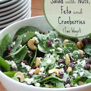 Salad with Nuts, Feta and Cranberries (Two Ways!).