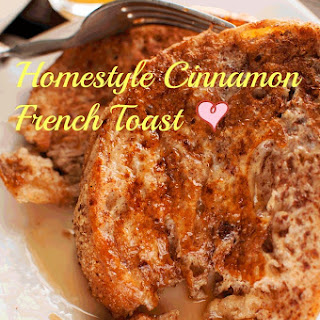 Homestyle Cinnamon French Toast