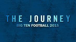 The Journey: Big Ten Football 2015 thumbnail