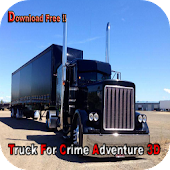 Truck For Crime Adventure 3D