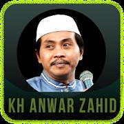 Ceramah KH Anwar Zahid Terbaru