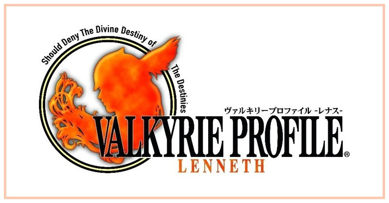 [Valkyrie Profile] การจุติครั้งใหม่ของเทพธิดาแห่งสนามรบ!
