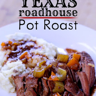 Texas Roadhouse Pot Roast.