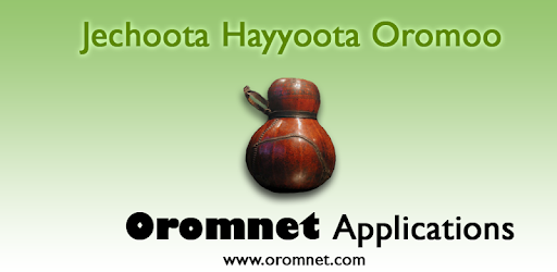 Jechoota Hayyoota Oromoo - Apps on Google Play