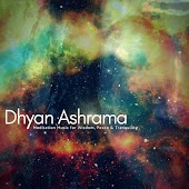 Dhyan Ashrama - Meditation Music For Wisdom, Peace & Tranquility