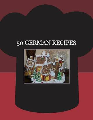 50  GERMAN RECIPES