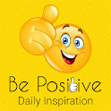 Be Positive Daily Quotes