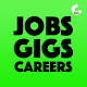 Download Jobs. Gigs. Careers. For PC Windows and Mac