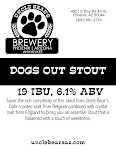 Uncle Bear's Dogs Out Stout