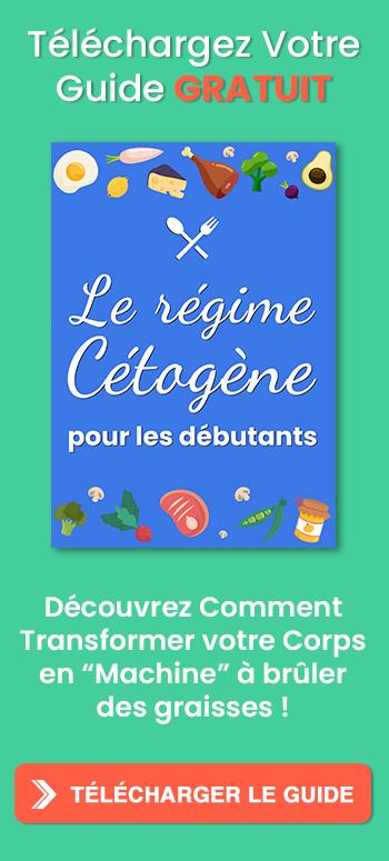 Recevez le Guide Le Régime Cétogène pour les Débutants