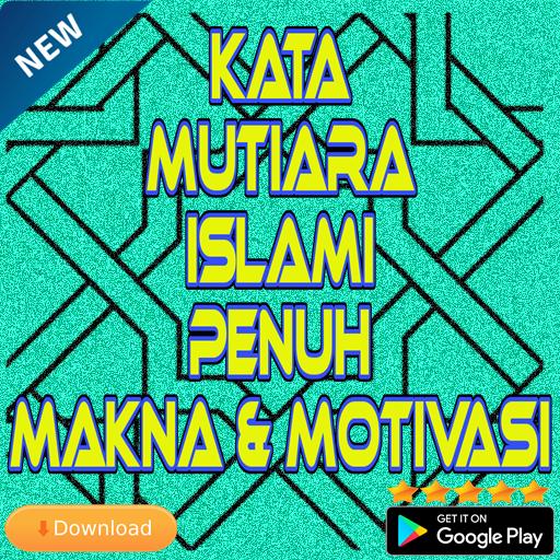 Kata Kata Mutiara Islami Penuh Makna Dan Motivasi Android
