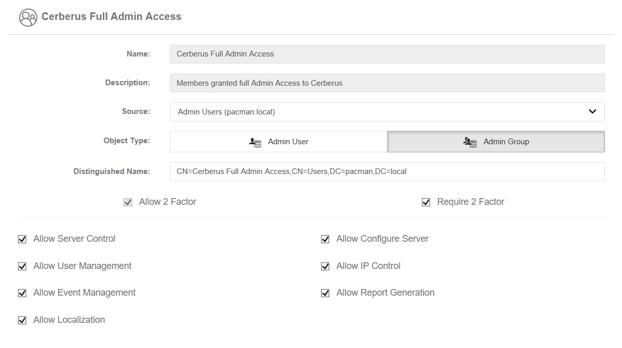 """The final step grants full admin access to members of """"Cerberus Full Admin Access"""". """"All IT Administrators"""" inherit these permissions by way of nested membership."""