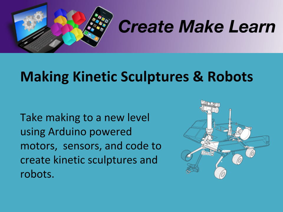 CML Workshop Slides Sculptures and Robots.png