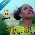 ADA EHI– Top Songs 2019- without Internet icon