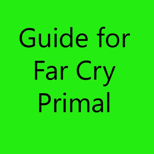 Guide : Far Cry Primal