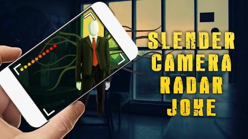 Slender Camera Radar Joke