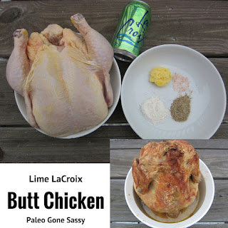 Lime LaCroix Butt Chicken.