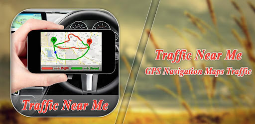 Traffic Map Near Me Traffic Near Me : GPS Navigation Maps Traffic   Programu zilizo
