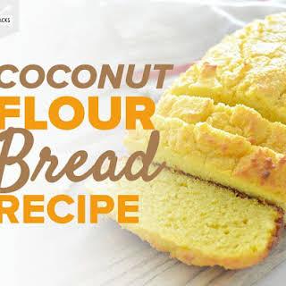 Coconut Flour Bread.