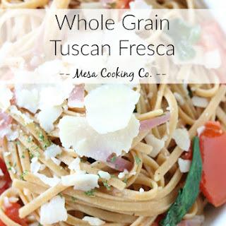 Whole Grain Tuscan Fresca.