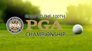 Road to the 100th PGA Championship thumbnail