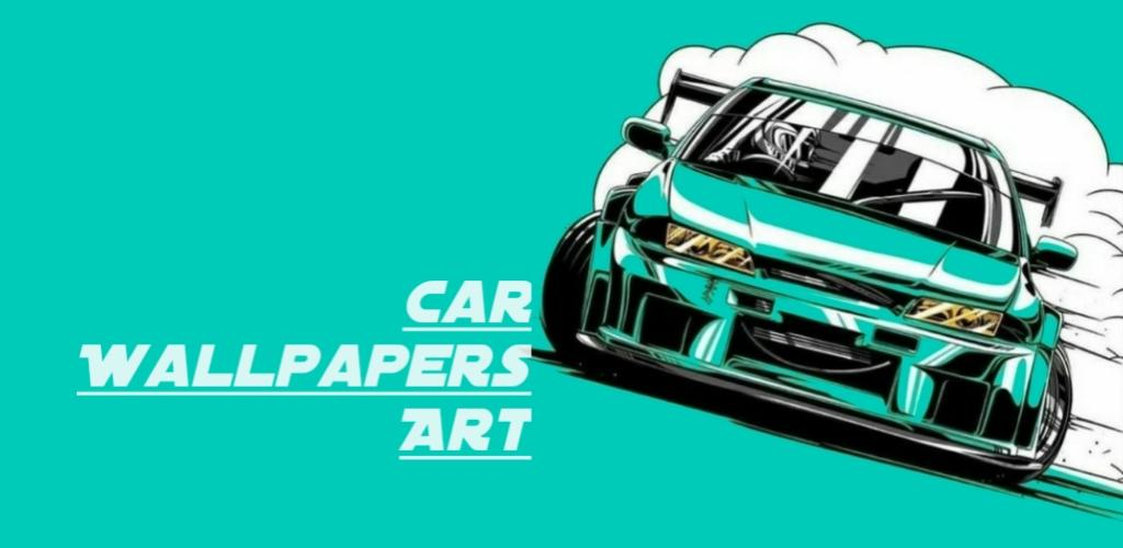 Download Cars Wallpaper Art Apk Latest Version 1 0 For