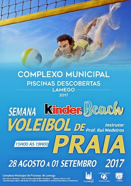 Semana do Voleibol de Praia - Lamego - 28 de agosto a 1 de setembro de 2017