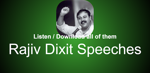 Rajiv Dixit Speeches - Apps on Google Play