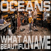 Oceans / What a Beautiful Name (feat. Michelle Martin)
