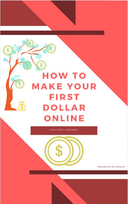 How to Make your First Dollar Online FREE Download ebook