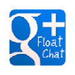 G+ Float Chat