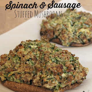 Creamy Spinach and Sausage Stuffed Portabello Mushrooms.