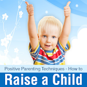 How to Raise a Child
