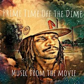 Prime Time off the Dime (Music from the Movie)
