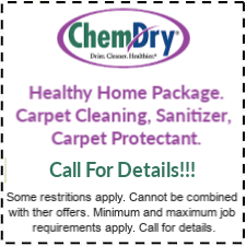 Call for details for healthy home by chem dry