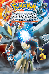 Pokémon the Movie: Kyurem vs. The Sword of Justice