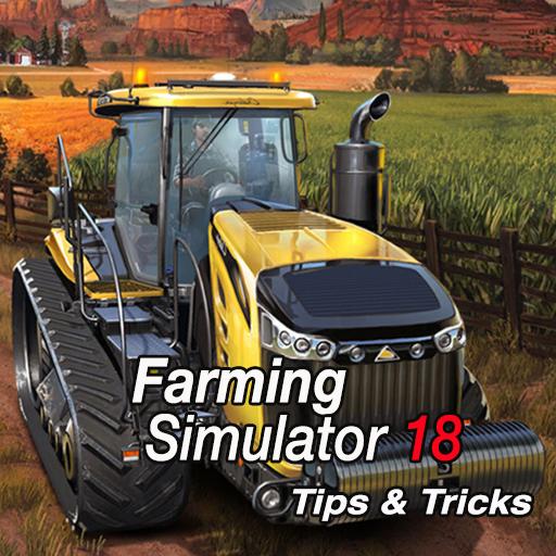Tips for Farming Simulator 18