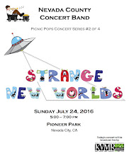 "Photo: Nevada County Concert Band's 7/24/2016 ""Strange New Worlds"" concert – program 1"