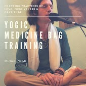 Yogic Medicine Bag Training: Chanting Practices of Love, Forgiveness & Gratitude