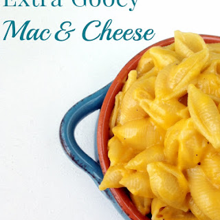 Extra Gooey Mac and Cheese.