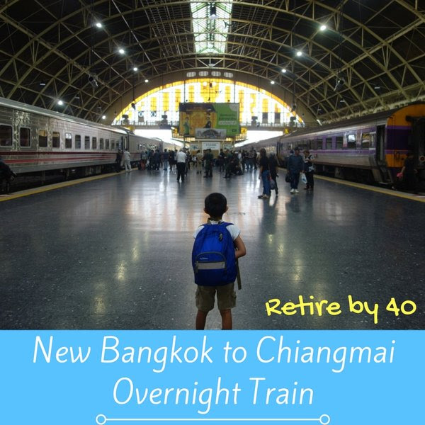 New Bangkok to Chiangmai Overnight Train