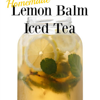 Lemon Balm Tea Recipes