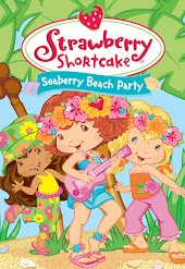Strawberry Shortcake Seaberry Beach Party