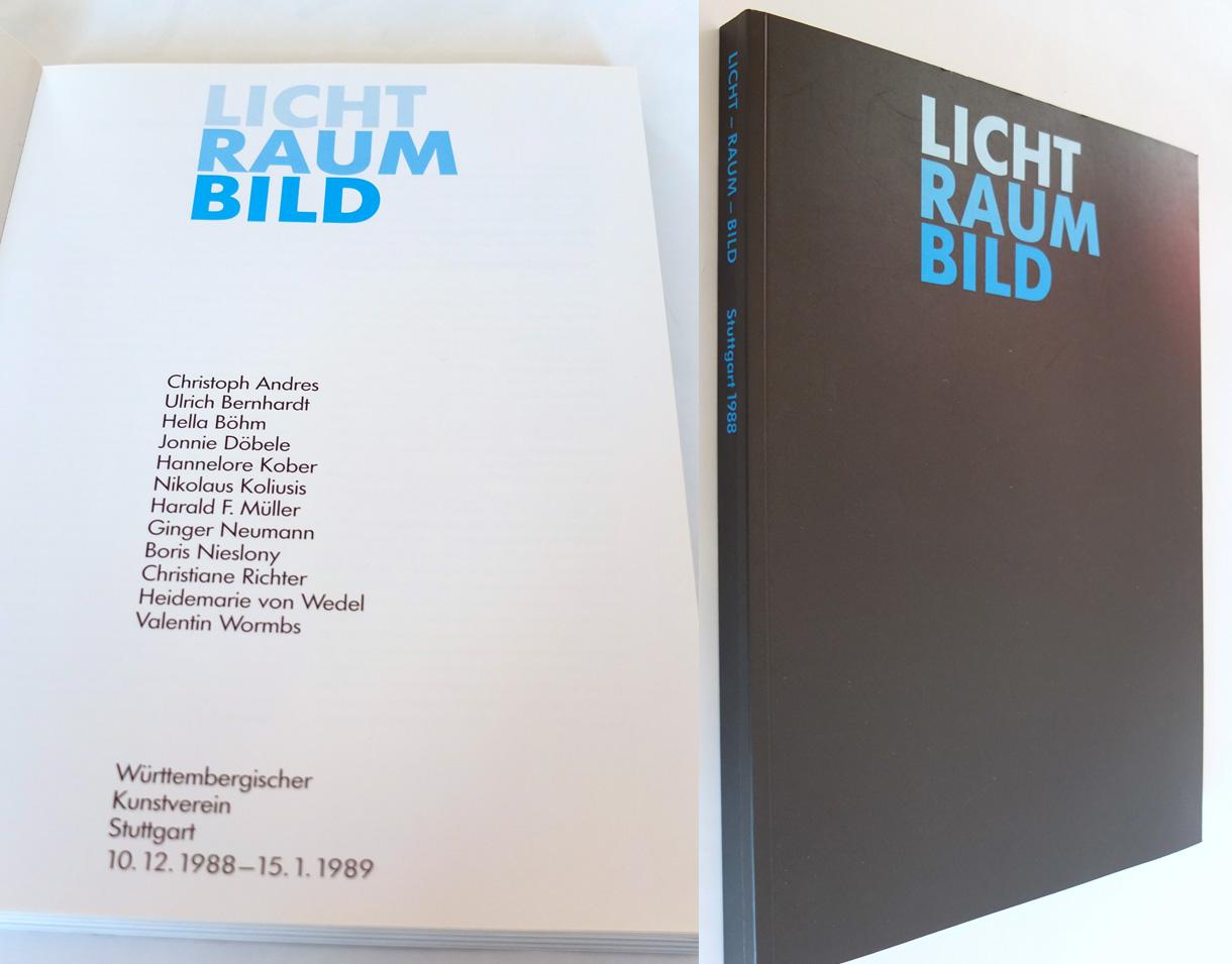 Photo: Ausstellungskatalog LichtRaumBild Württ. Kunstverein Stuttgart