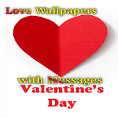 Love Wallpapers with Messages, Valentine's Day SMS