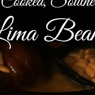 Daddy's Slow Cooked Southern Lima Beans.