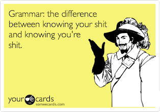 Photo: Today's\tonight's advice nr.(forgot what number we are at now): Learn some grammar,it comes useful .. ;)))))