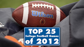 Top 25 College Football Games of 2012 thumbnail